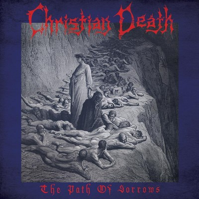 Christian Death - The Path of Sorrows (Limited Edition Blue LP)