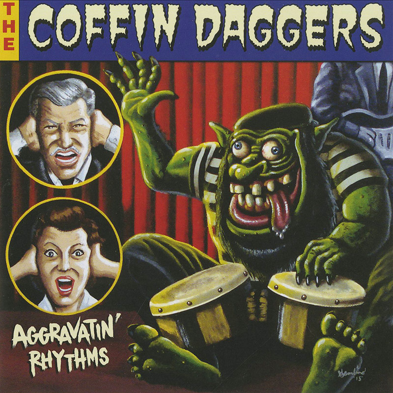 The Coffin Daggers - Aggravatin' Rhythms (CD)