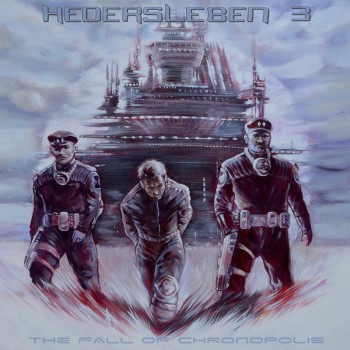 Hedersleben - The Fall Of Chronopolis (CD)