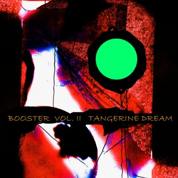 Tangerine Dream - Booster Vol. II (2 CD)