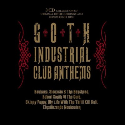 Goth Industrial Club Anthems (3 CD)