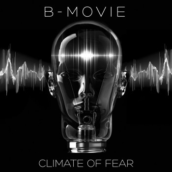 B-Movie - Climate of Fear (Limited Edition LP)