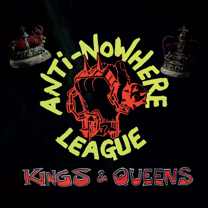 Anti-Nowhere League - Kings & Queens (CD)