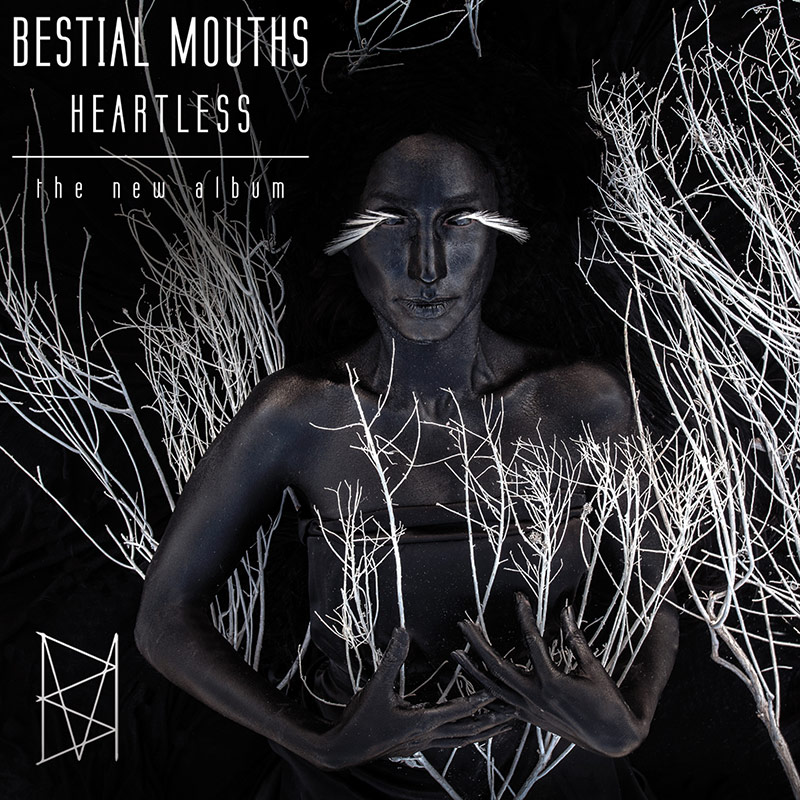 Bestial Mouths - Heartless (CD)