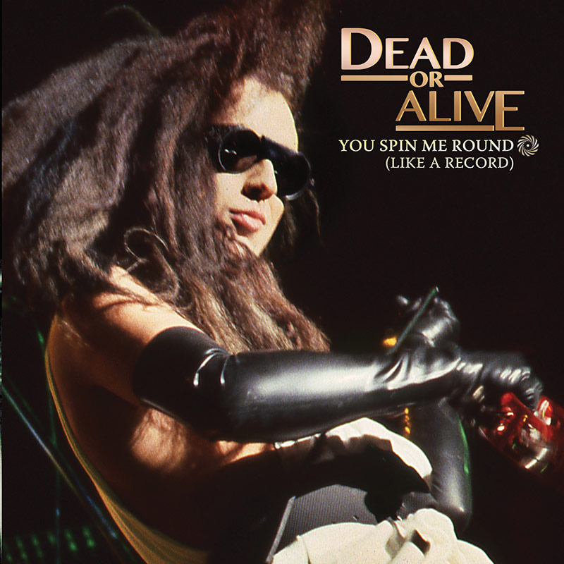 "Dead or Alive - You Spin Me Round (7"" EP)"
