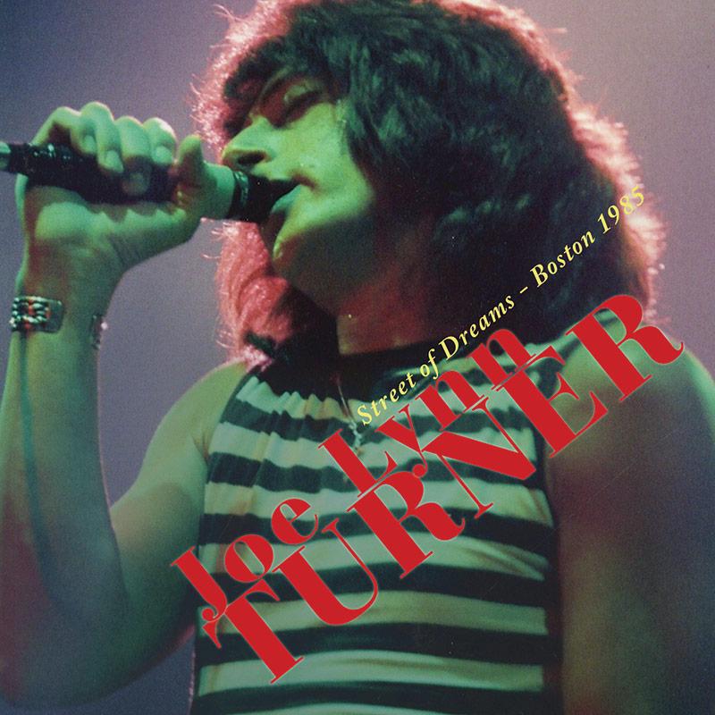 Joe Lynn Turner - Street of Dreams - Boston 1985 (CD)