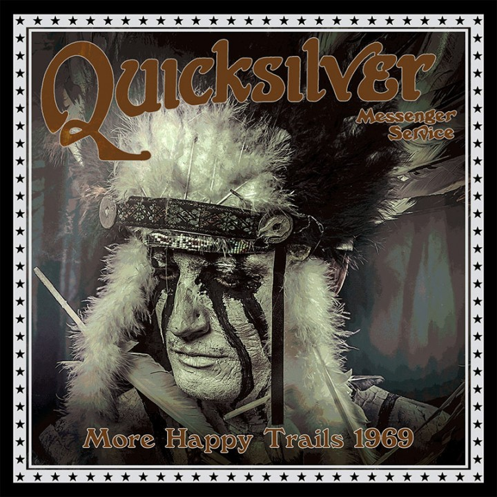 Quicksilver Messenger Service - More Happy Trails 1969 (CD)