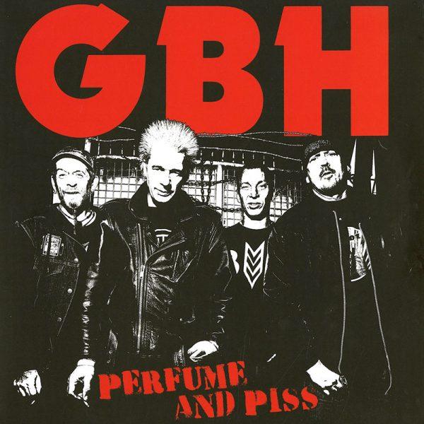 G.B.H. - Perfume And Piss (LP)