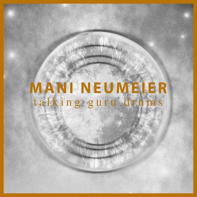 Mani Neumeier - Talking Guru Drums (Limited Edition Clear LP)