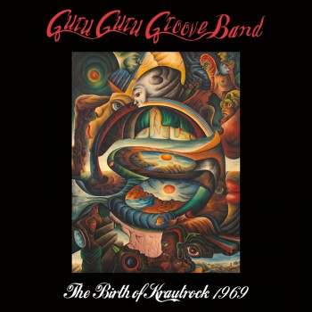 Guru Guru Groove Band - The Birth Of Krautrock 1969 (Limited Edition 200 Gram LP)