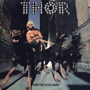 Thor - Keep The Dogs Away (Deluxe 2 CD+DVD)