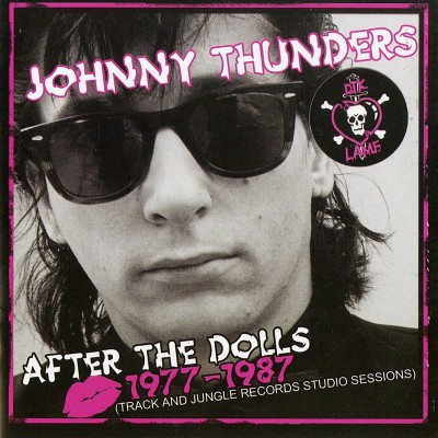 Johnny Thunders - After The Dolls 1977-1987 (CD+DVD)
