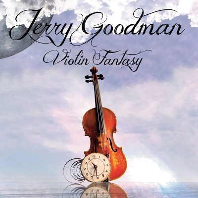 Jerry Goodman - Violin Fantasy (CD)