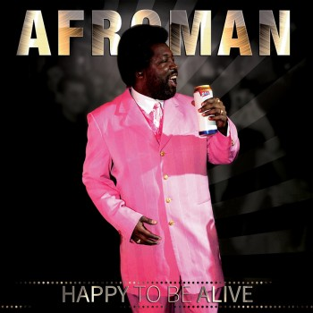 Afroman - Happy To Be Alive (CD)