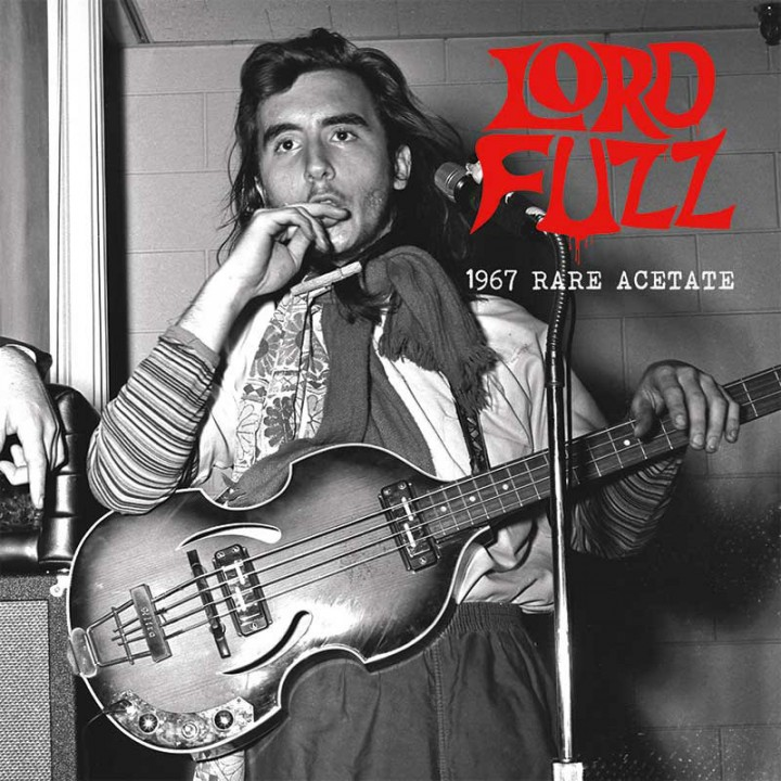 "Lord Fuzz - 1967 Rare Acetate (Limited Edition 7"" EP)"