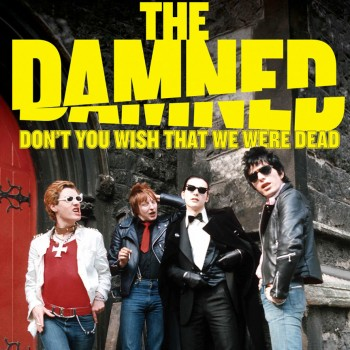 The Damned - Don't You Wish That We Were Dead (Blu-Ray) (Pre-Order)