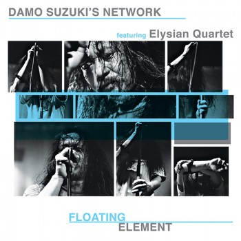 Damo Suzuki's Network feat. Elysian Quartet - Floating Elements (CD)