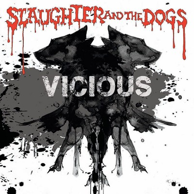 Slaughter & The Dogs - Vicious (Limited Edition Colored Vinyl)