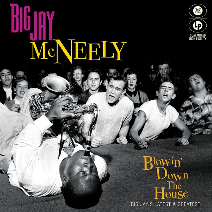 Big Jay McNeely - Blowin' Down The House - Big Jay's Latest & Greatest (LP)