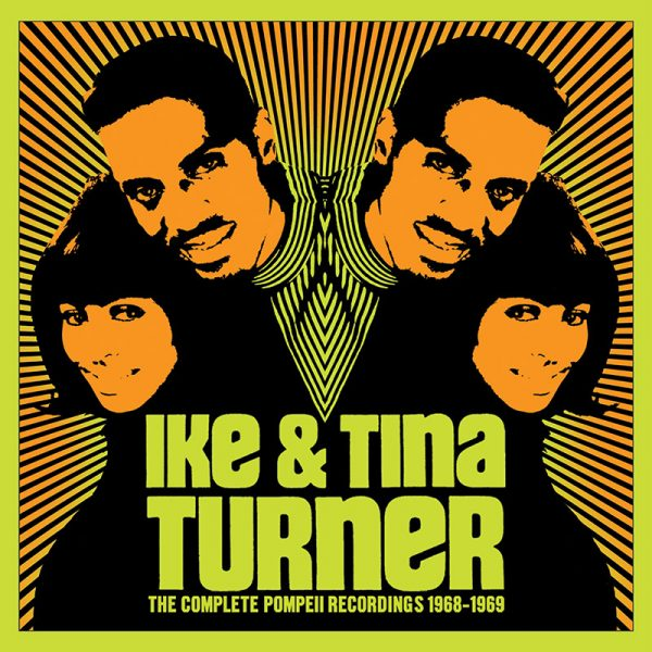 Ike & Tina Turner - The Complete Pompeii Recordings 1968-1969 (3 CD)
