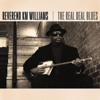 Reverend KM Williams - The Real Deal Blues (CD)