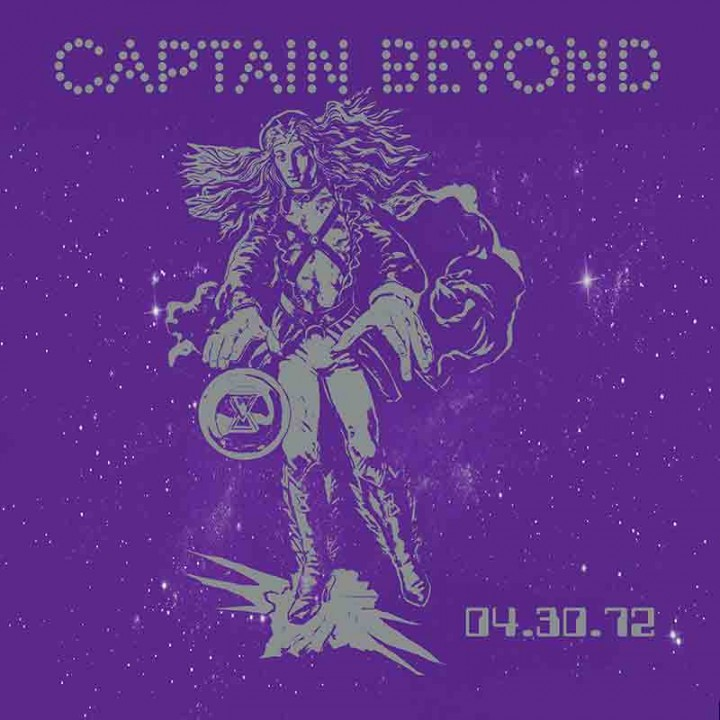 Captain Beyond - 4-30-72 (Limited Edition CD)