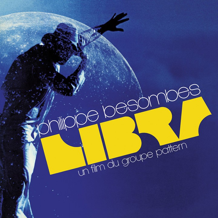 Philippe Besombes - Libra - Un Film Du Groupe Pattern (Limited Edition Blue LP)