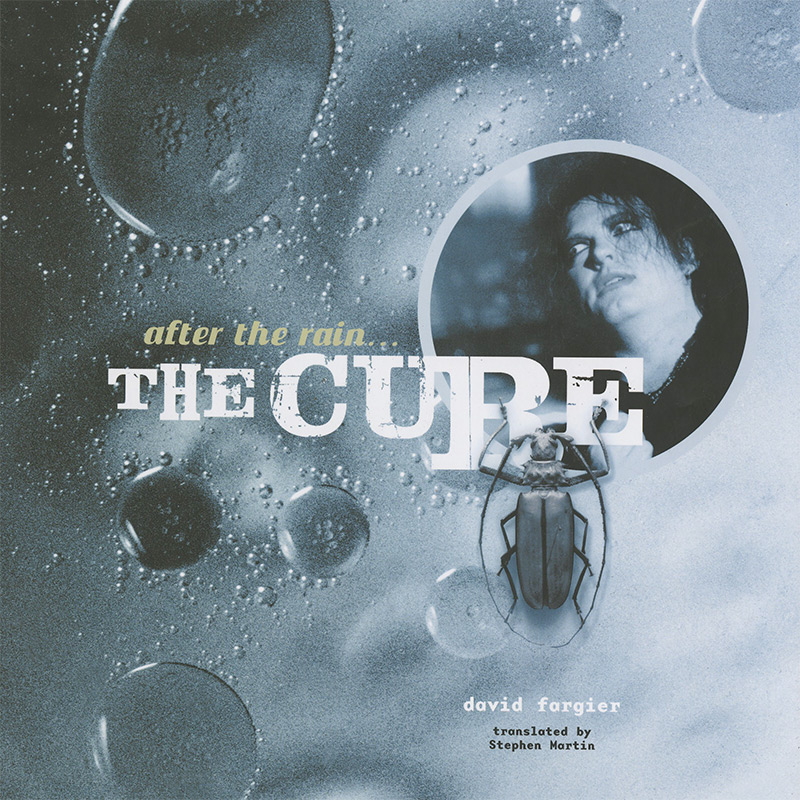 The Cure - After The Rain...The Cure (Hardcover Book)