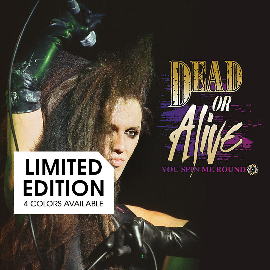 Dead or Alive – You Spin Me Round (Limited Edition Colored LP w/ Poster)