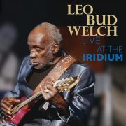 Leo Bud Welch - Live At The Iridium (CD/DVD)