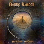 Bobby Kimball - Mysterious Sessions (CD)