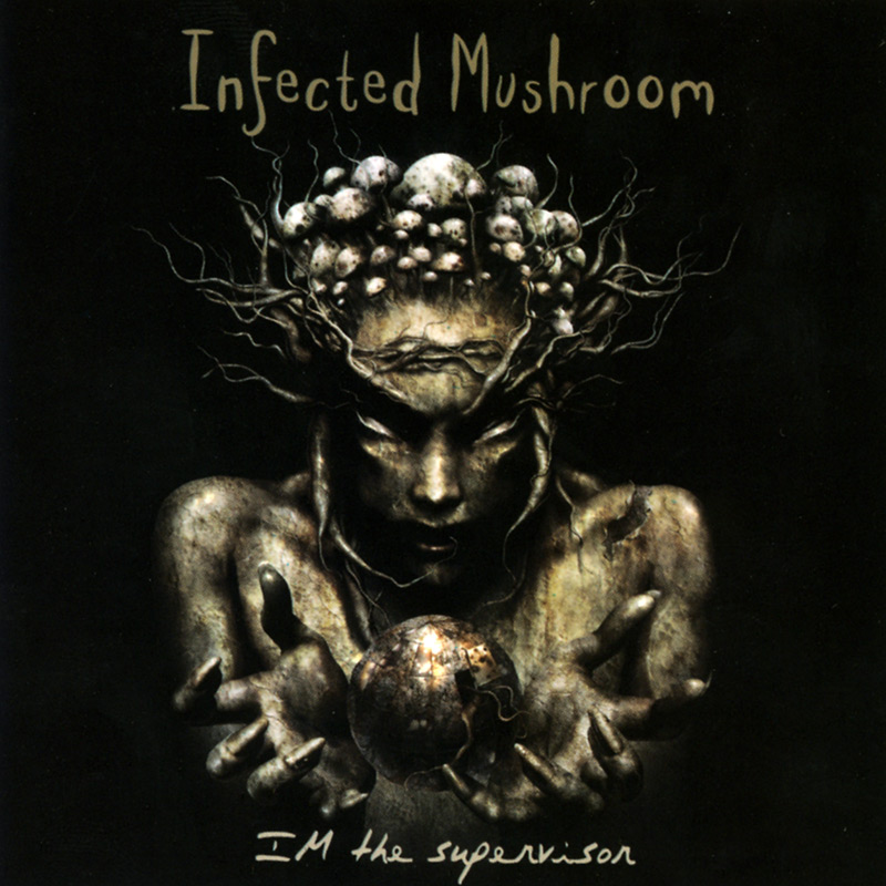 Infected Mushroom - Im The Supervisor (CD)