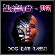 Blackburner vs DMX - Dog Eats Rabbit (CD)