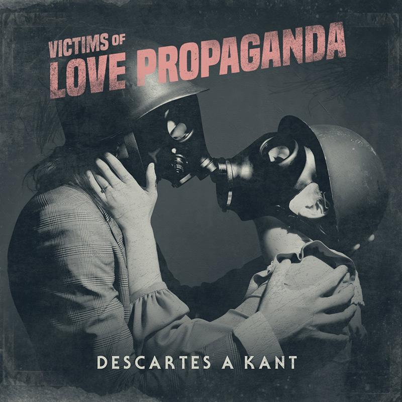 Descartes a Kant - Victims of Love Propaganda (CD)