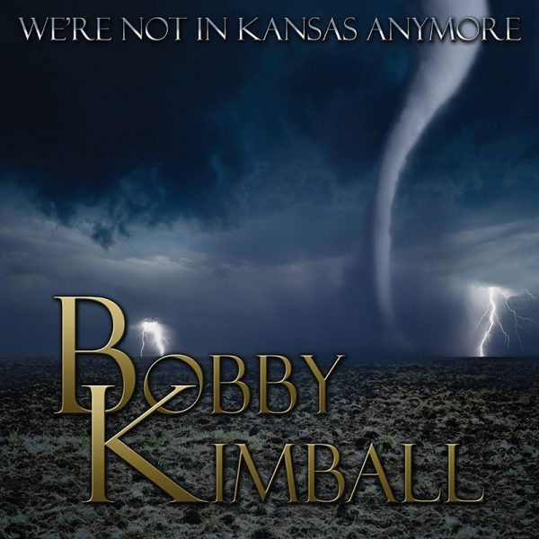 Bobby Kimball - We're Not In Kansas Anymore (CD)