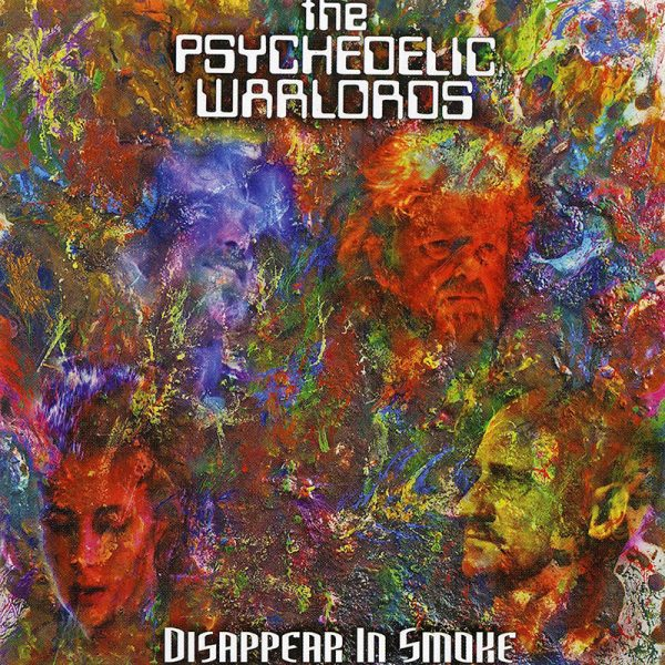 The Psychedelic Warlords - Disappear In Smoke