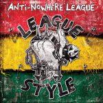 Anti-Nowhere League - League Style