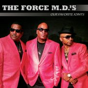 The Force M.D.'s - Our Favorite Joints (CD)