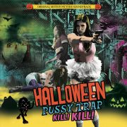 Halloween Pussy Trap Kill! Kill! (Movie Soundtrack CD)
