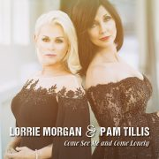 Lorrie Morgan & Pam Tillis - Come See Me and Come Lonely (CD)
