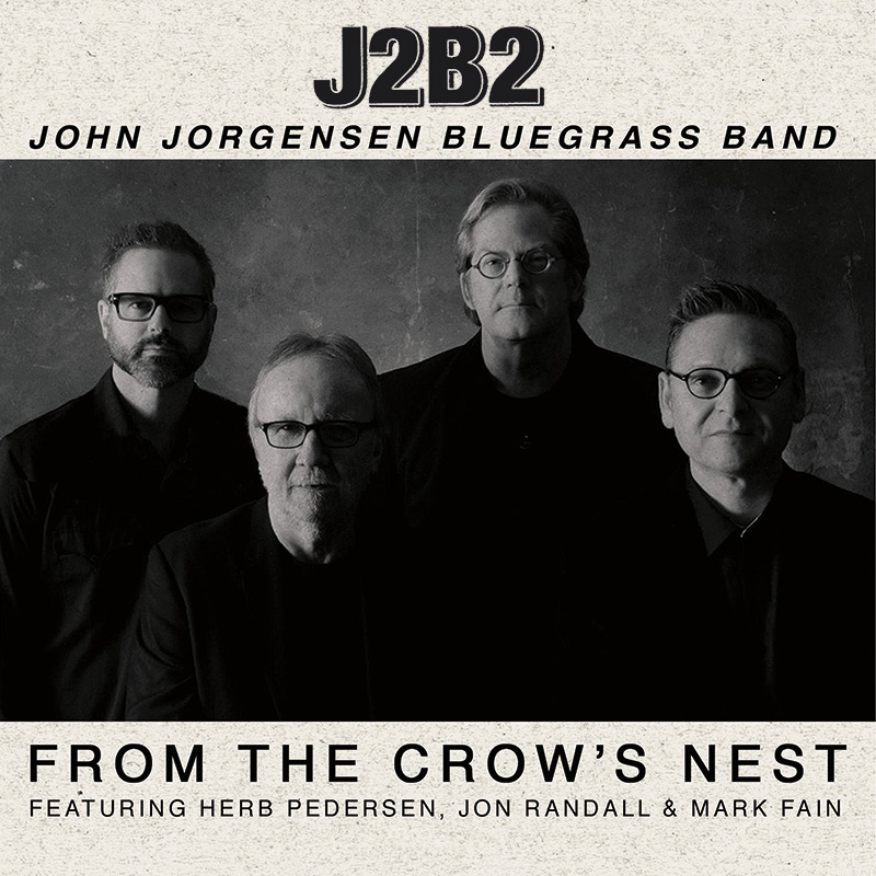 John Jorgenson Bluegrass Band - From The Crow's Nest (CD)