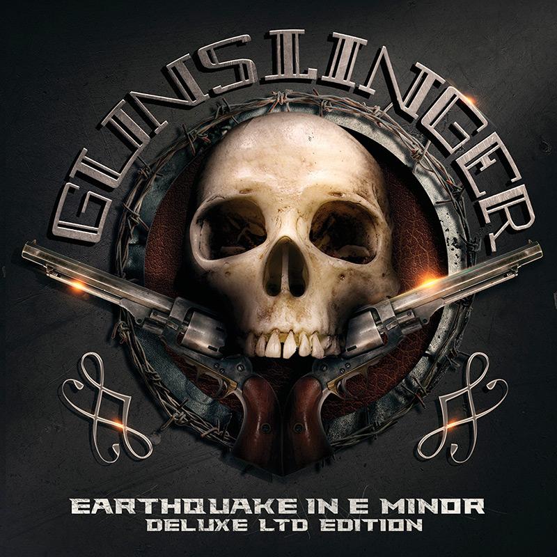 Gunslinger - Earthquake in E Minor - Deluxe Edition (2 CD)