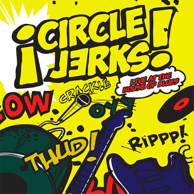 Circle Jerks - Live At The House of Blues (LP)