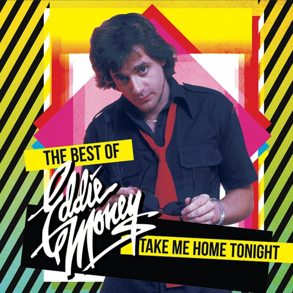 Take Me Home Tonight - The Best of Eddie Money (CD)