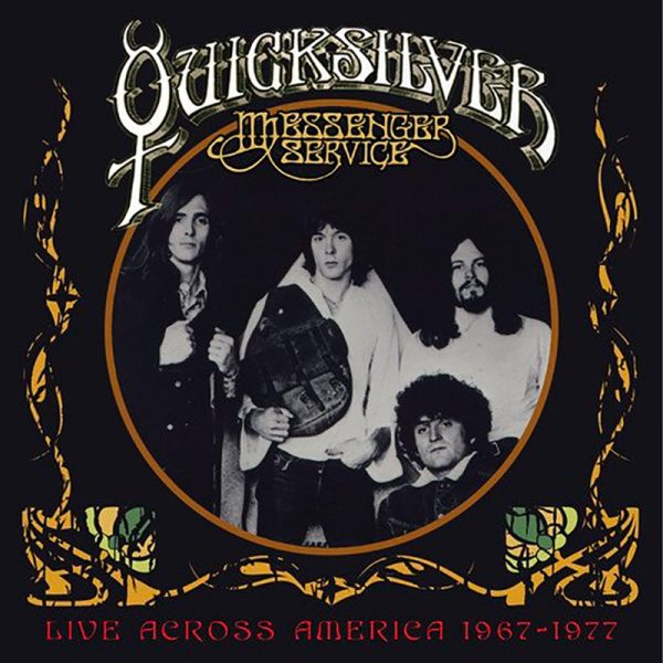 Quicksilver Messenger Service - Live Across America 1967 - 1977 (5 CD)