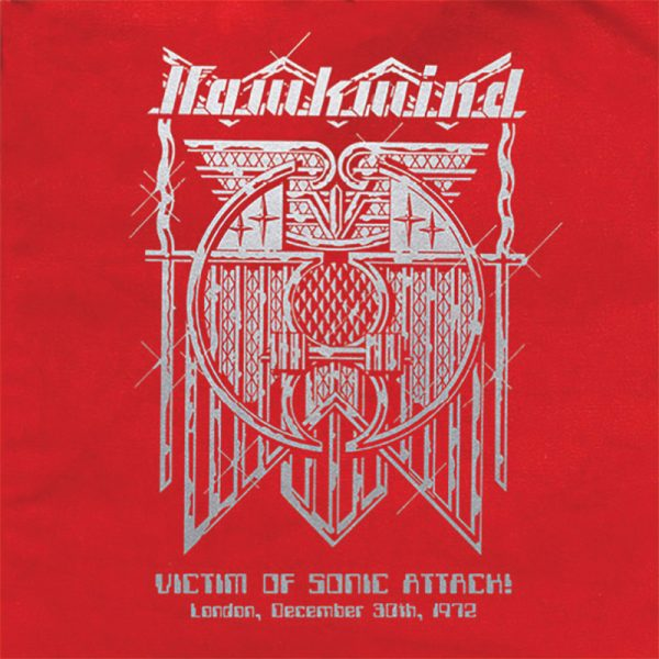Hawkwind - Victim of Sonic Attack! - London, December 30, 1972 (Limited Edition Colored Vinyl w/ Bag)