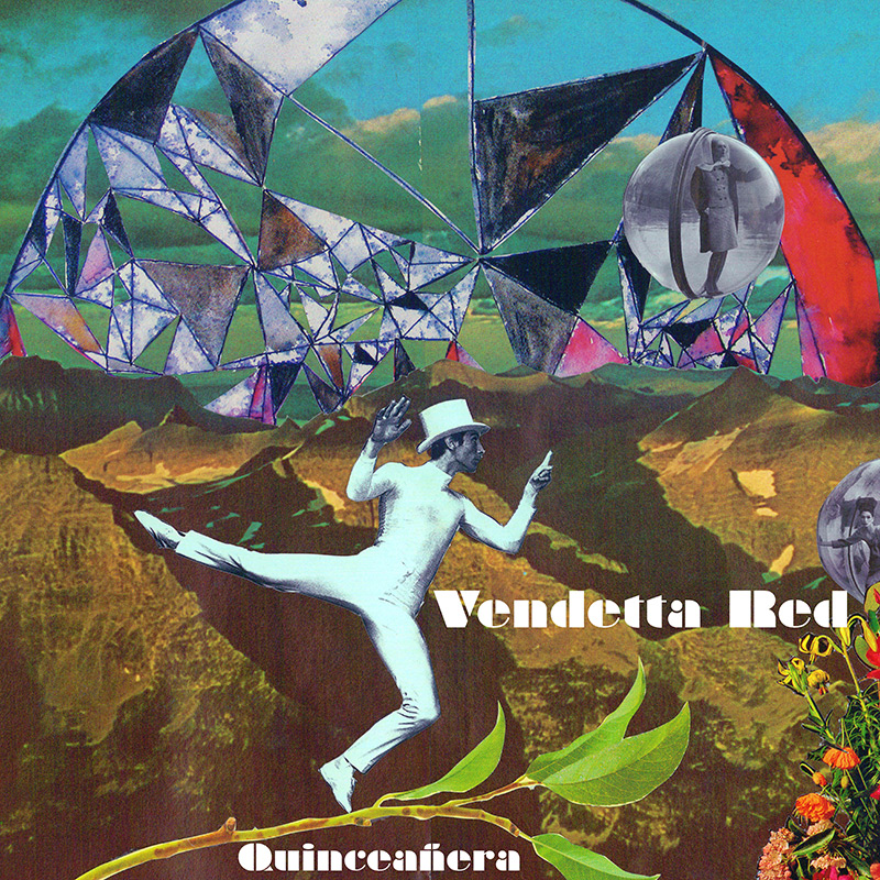 Vendetta Red - Quinceañera (CD)