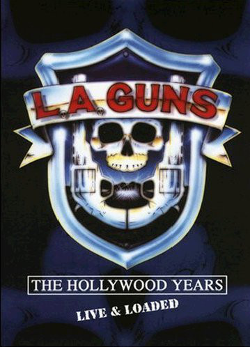 L.A. Guns - The Hollywood Years - Live & Loaded (DVD)