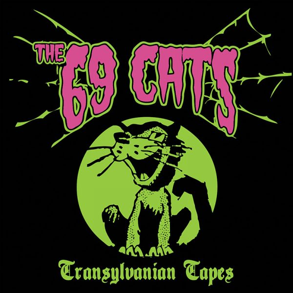 The 69 Cats – Transylvanian Tapes (Limited Edition Pink LP)