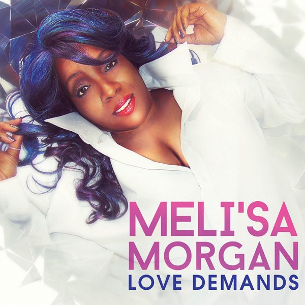 Meli'sa Morgan - Love Demands (CD)